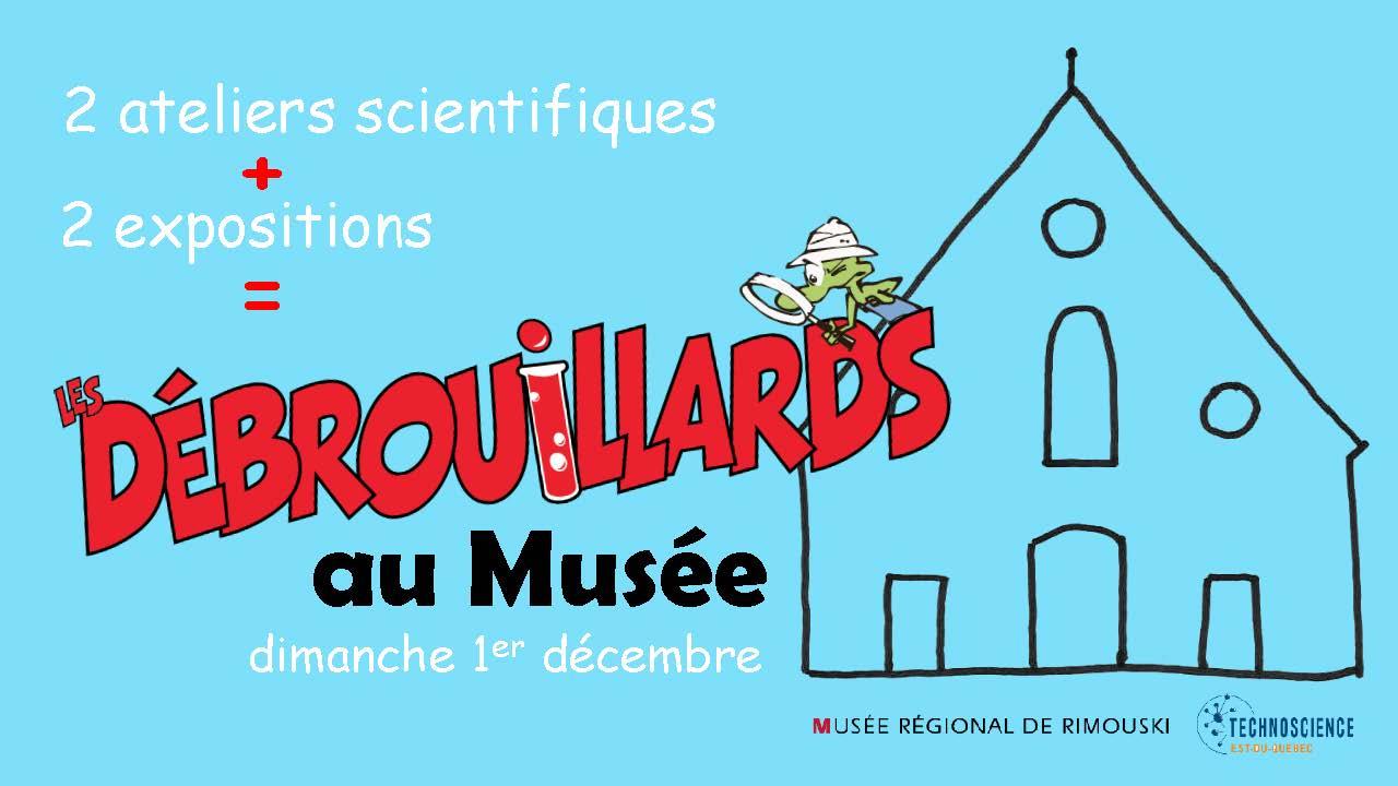 Les Débrouillards au Musée : activités du 1er décembre 2019